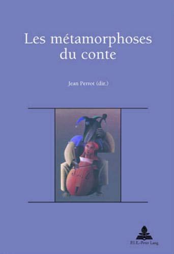 9789052012674: Les Metamorphoses Du Conte