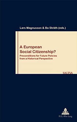 A European Social Citizenship?: Bo Stråth (editor),