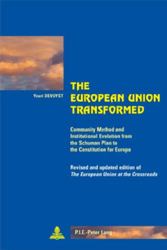 9789052012780: The European Union Transformed (Cité européenne / European Policy)