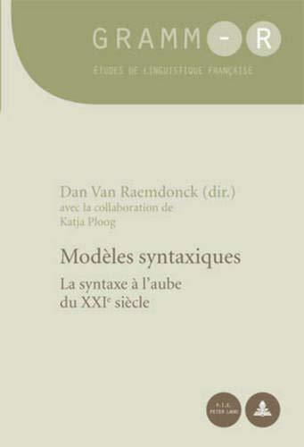 9789052014999: Modeles syntaxiques (Gramm-R. Etudes de Linguistiaque Francaise)