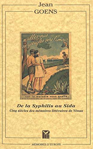 9789052015088: De la syphilis au Sida: cinq siecles des memoires litteraires de Venus