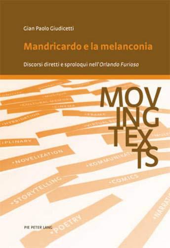 """9789052016320: Mandricardo e la melanconia: Discorsi diretti e sproloqui nell' """"Orlando Furioso"""" (Moving texts / Testi mobili) (Italian Edition)"""