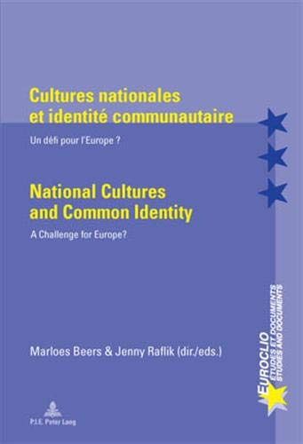 9789052016382: Cultures nationales et identité communautaire National Cultures and Common Identity: Un défi pour l'Europe ? A Challenge for Europe?