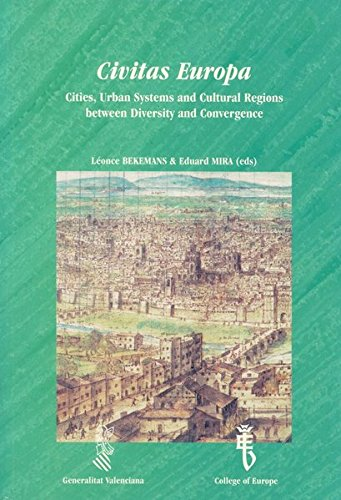 9789052017082: Civitas Europa: Cities, Urban Systems and Cultural Regions between Diversity and Convergence (Collection Multicultural Europe)