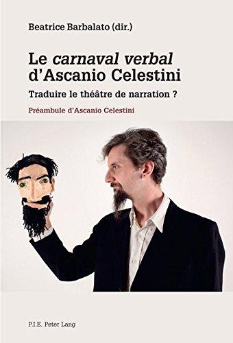 9789052017341: Le «carnaval verbal» d'Ascanio Celestini: Traduire le théâtre de narration ?- Préambule d'Ascanio Celestini (French Edition)