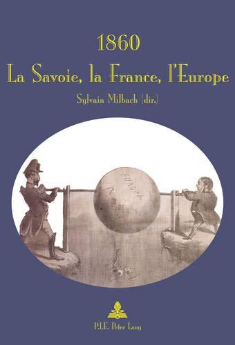 9789052018201: 1860: La Savoie, la France, l'Europe (French Edition)