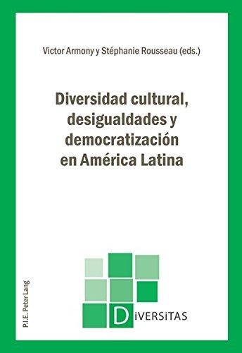 9789052018973: Diversidad cultural, desigualdades y democratización en América Latina (Diversitas) (Spanish Edition)