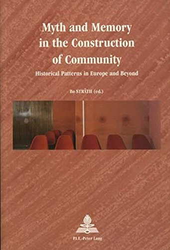 9789052019109: Myth and Memory in the Construction of Community: Historical Patterns in Europe and Beyond (Europe Plurielle/Multiple Europes)