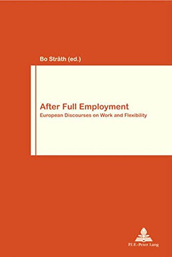 After Full Employment (Work & Society): Bo Strath