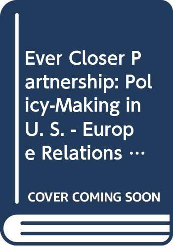 9789052019383: Ever Closer Partnership (Cité européenne / European Policy)