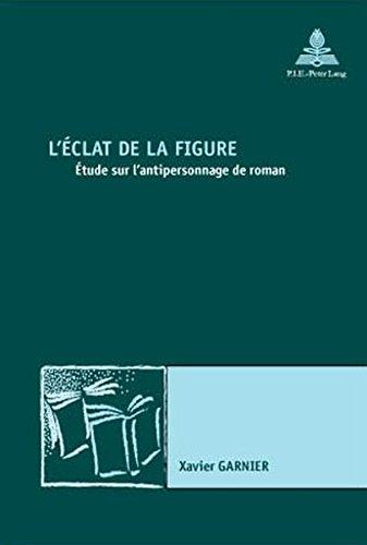 9789052019437: L'éclat de la figure (Nouvelle poétique comparatiste / New Comparative Poetics) (French Edition)