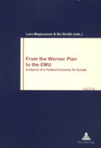 From the Werner Plan to the EMU: Lars Magnusson, Bo
