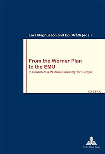 From the Werner Plan to the EMU: Bo Stråth (editor),