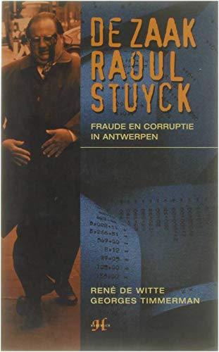 9789052403861: De zaak Raoul Stuyck: Fraude en corruptie in Antwerpen (Dutch Edition)