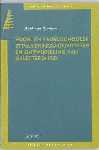 9789052602165: Voor- en vroegschoolse stimuleringsactiviteiten en ontwikkeling van geletterdheid (Studies in meertaligheid)