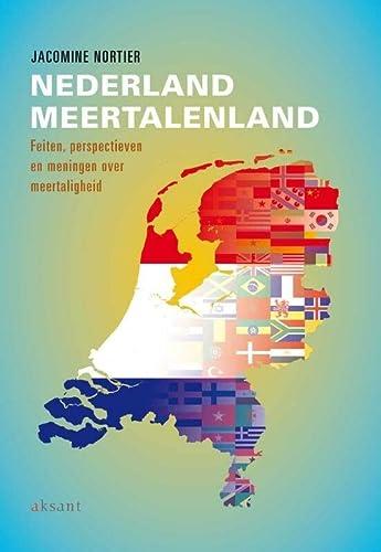 9789052603384: Nederland Meertalenland: Feiten, Perspectieven En Meningen Over Meertaligheid (Dutch Edition)
