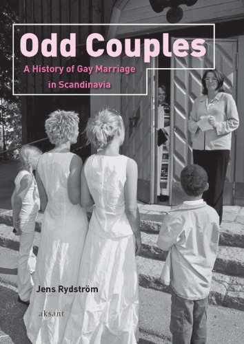 9789052603810: Odd Couples: A History of Gay Marriage in Scandinavia