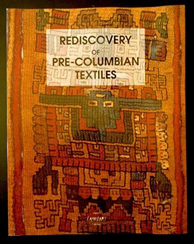 Rediscoveery of Pre-Columbian Textiles: Brommer, Bea, Et.al.