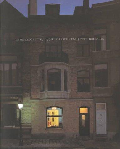 Ren? Magritte, 135 Rue Esseghem, Jette-Brussels: Jan Ceuleers; Contributor-David