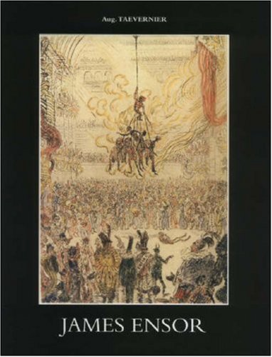 Graphic Works of James Ensor. Illustrated Catalogue of His Engravings, Their Critical Description, ...