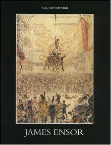 9789053251355: James Ensor - Catalogue Raisonne: Prints: Catalogue Illustrae De Ses Gravures, Leur Description Critique Et L'inventaire Des Plaques/ Geillustreerde ... Plates (French, English and Dutch Edition)