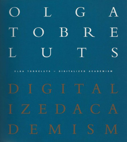 Olga Tobreluts: Digitalised Academism: Agnes Ramnant
