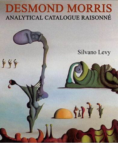 9789053251621: Desmond Morris: Analytical Catalogue Raisonne