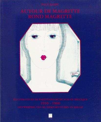 9789053252543: Autour de Magritte : Illustrateurs de partitions musicales en Belgique 1910-1960 - Rond Magritte : Ontwerpers van muziekpartituren in België