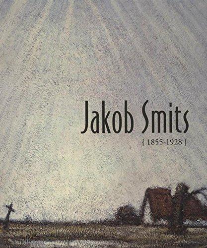 Jakob Smits {1855-1928}. Catalogue d'exposition (Bruxelles): Dirigé par Constantin