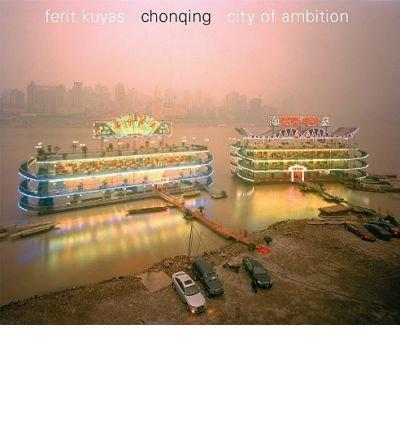9789053307052: Chongqing -- City of Ambition
