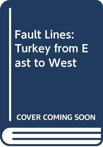 9789053307168: George Georgiou. Fault Lines: Turkey from East to West (special ed.)
