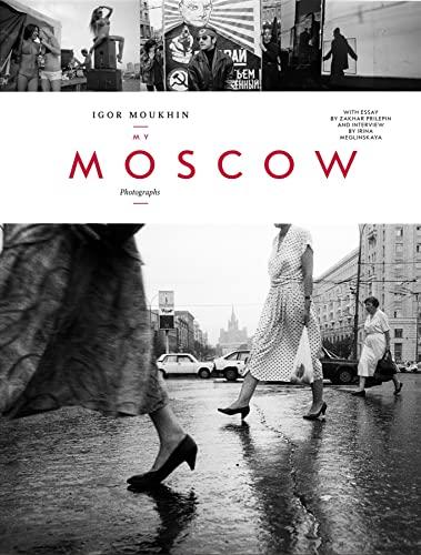 My Moscow (Hardcover): Igor Moukhin