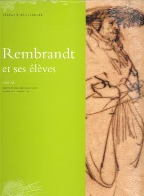 9789053495476: Les dessins de Rembrandt et ses élèves