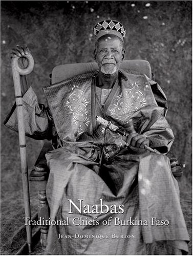 Nabaas: Traditional Chiefs of Burkina Faso