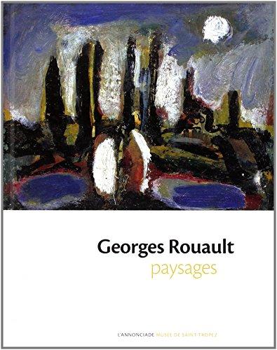 """Georges Rouault ; paysages"""
