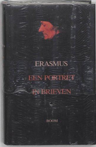 Erasmus: een portret in Brieven: Papy, Jan; Van Der Poel, Marc G. M.; Sacre, Dirk (Eds.)