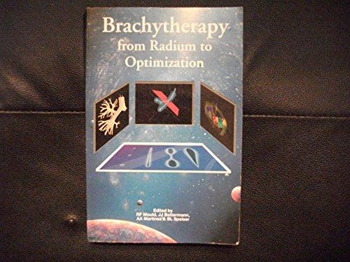 9789053530351: Brachytherapy from Radium to Optimization