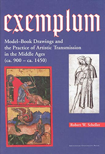 Exemplum : Model-Book Drawings and the Practice of Artistic Transmission in the Middle Ages (ca. ...