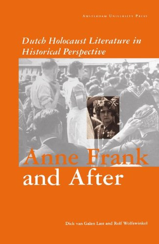 9789053561775: Anne Frank and After: Dutch Holocaust Literature in a Historical Perspective (Dutch Holocaust Literature in Historical Perspective)