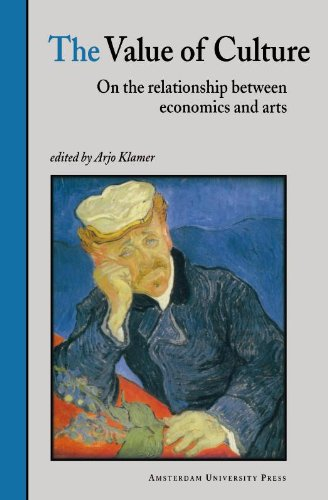 9789053562185: The Value of Culture: On the Relationship between Economics and Arts