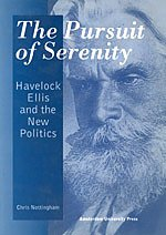9789053563861: The Pursuit of Serenity: Havelock Ellis and the New Politics