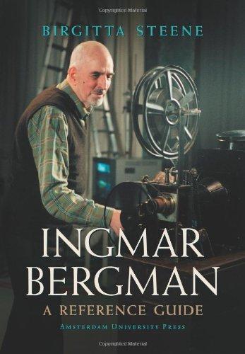 Ingmar Bergman: A Reference Guide - Steene, Birgitta