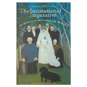 9789053564301: The Institutional Imperative: The Interface of Institutions and Networks