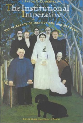 9789053564325: The Institutional Imperative: The Interface of Institutions and Networks