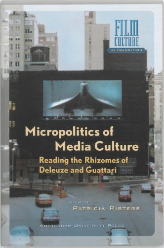 Micropolitics of Media Culture: Reading the Rhizomes of Deleuze and Guattari (Film Culture in ...