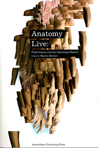 9789053565162: Anatomy Live: Performance and the Operating Theatre (Mediamatters)