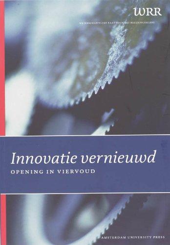 9789053565773: Innovatie Vernieuwd: Opening in Viervoud (WRR Rapporten) (Dutch Edition)