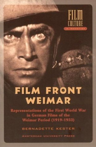 9789053565971: Filmfront Weimar: Representations of the First World War in German Films from the Weimar Period (1919-1933) (Film Culture in Transition)