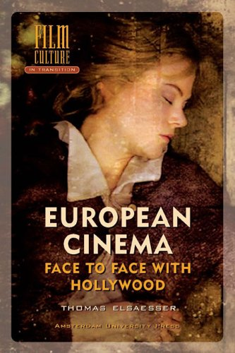 9789053566022: European Cinema: Face to Face with Hollywood (Film Culture in Transition)
