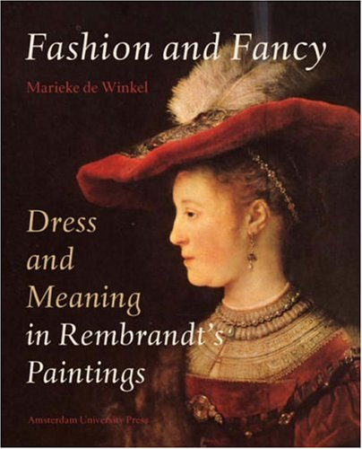 9789053566299: Fashion or Fancy: Dress and Meaning in Rembrandt's Paintings
